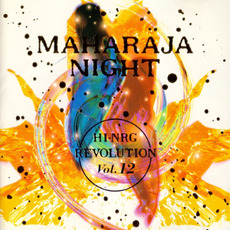 Maharaja Night: Hi-NRG Revolution, Volume 12 by Various Artists