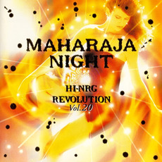 Maharaja Night: Hi-NRG Revolution, Volume 20 by Various Artists