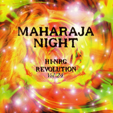 Maharaja Night: Hi-NRG Revolution, Volume 24 by Various Artists