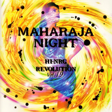 Maharaja Night: Hi-NRG Revolution, Volume 19 by Various Artists