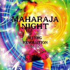 Maharaja Night: Hi-NRG Revolution, Volume 22 by Various Artists