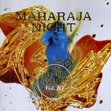Maharaja Night: Hi-NRG Revolution, Volume 10 by Various Artists