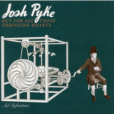 But for All These Shrinking Hearts mp3 Album by Josh Pyke