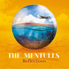 Reflections mp3 Album by The Mentulls