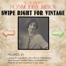 Swipe Right For VIntage by Scott Bradlee & Postmodern Jukebox