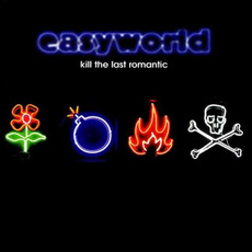 Kill the Last Romantic by Easyworld