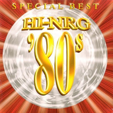 Super Eurobeat Presents Hi-NRG '80s Special Best