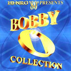 Super Eurobeat Presents Hi-NRG '80s Presents Bobby O Collection mp3 Compilation by Various Artists