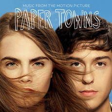 Paper Towns (Music From The Motion Picture) by Various Artists