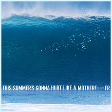 This Summer's Gonna Hurt like a Motherfucker by Maroon 5