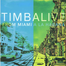 From Miami a la Habana mp3 Album by Timbalive