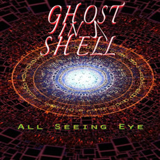 All Seeing Eye mp3 Album by Ghost In A Shell