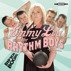 Bip Bop Boom! mp3 Album by Emmy Lou And The Rhythm Boys