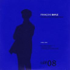 50 ANS D'ACOUSMATIQUE, CD#8; 1980-1981 mp3 Artist Compilation by François Bayle
