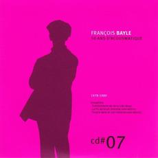 50 ANS D'ACOUSMATIQUE, CD#7; 1978-1980 mp3 Artist Compilation by François Bayle