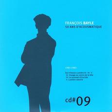 50 ANS D'ACOUSMATIQUE, CD#9; 1981-1983 mp3 Artist Compilation by François Bayle