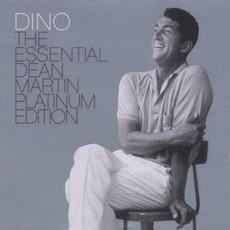 Dino: The Essential Dean Martin (Special Platinum Edition) mp3 Artist Compilation by Dean Martin