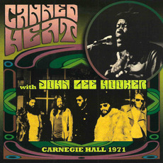 Carnegie Hall 1971 mp3 Live by Canned Heat & John Lee Hooker