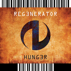 Hunger mp3 Album by Regenerator