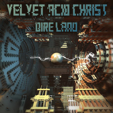 Dire Land mp3 Album by Velvet Acid Christ