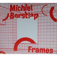 Frames mp3 Album by Michiel Borstlap