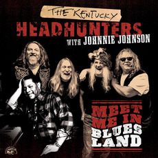 Meet Me In Bluesland by Johnnie Johnson & The Kentucky Headhunters