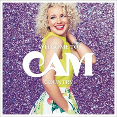 Welcome to Cam Country mp3 Album by Cam