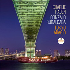 Tokyo Adagio mp3 Album by Charlie Haden & Gonzalo Rubalcaba