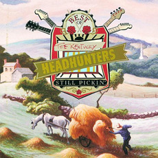 Best of the Kentucky Headhunters: Still Pickin' mp3 Artist Compilation by The Kentucky Headhunters
