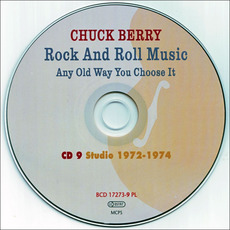 Rock And Roll Music Any Old Way You Choose It, CD9: Studio 1972-1974 by Chuck Berry