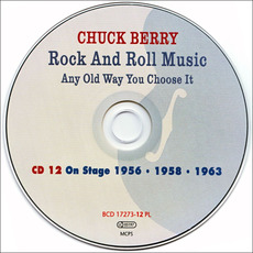 Rock And Roll Music Any Old Way You Choose It, CD12: On Stage 1956-1958-1963 by Chuck Berry