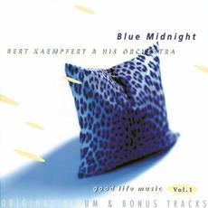 Good Life Music, Vol. 1: Blue Midnight by Bert Kaempfert and His Orchestra
