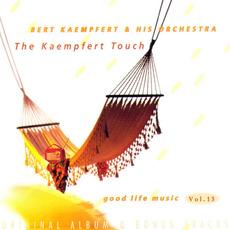 Good Life Music, Vol. 13: The Kaempfert Touch mp3 Artist Compilation by Bert Kaempfert and His Orchestra