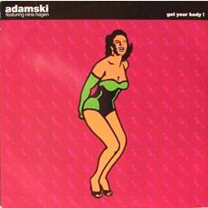 Get Your Body! mp3 Single by Adamski