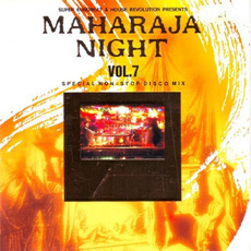 Maharaja Night Vol. 7: Special Non-Stop Disco Mix mp3 Compilation by Various Artists