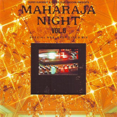 Maharaja Night Vol. 6: Special Non-Stop Disco Mix mp3 Compilation by Various Artists