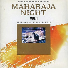 Maharaja Night Vol. 1: Special Non-Stop Disco Mix mp3 Compilation by Various Artists