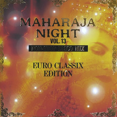 Maharaja Night Vol. 13: Non-Stop Disco Mix - Euro Classix Edition mp3 Compilation by Various Artists