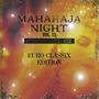 Maharaja Night Vol. 13: Non-Stop Disco Mix - Euro Classix Edition