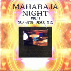 Maharaja Night Vol. 11: Non-Stop Disco Mix mp3 Compilation by Various Artists