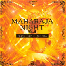 Maharaja Night Vol. 15: Non-Stop Disco Mix mp3 Compilation by Various Artists