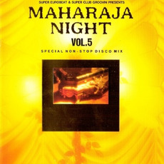 Maharaja Night Vol. 5: Special Non-Stop Disco Mix mp3 Compilation by Various Artists