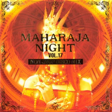 Maharaja Night Vol. 17: Non-Stop Disco Mix mp3 Compilation by Various Artists
