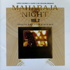 Maharaja Night Vol. 2: Special Non-Stop Disco Mix mp3 Compilation by Various Artists