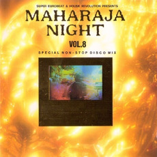 Maharaja Night Vol. 8: Special Non-Stop Disco Mix mp3 Compilation by Various Artists