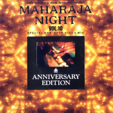 Maharaja Night Vol. 10: Special Non-Stop Disco Mix - Anniversary Edition mp3 Compilation by Various Artists