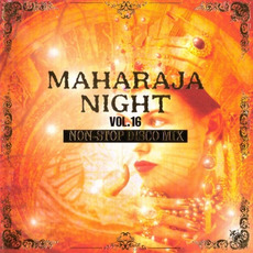 Maharaja Night Vol. 16: Non-Stop Disco Mix mp3 Compilation by Various Artists