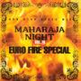 Maharaja Night Vol. 19: Non-Stop Disco Mix - Euro Fire Special