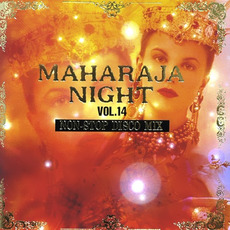 Maharaja Night Vol. 14: Non-Stop Disco Mix mp3 Compilation by Various Artists