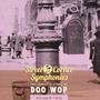 Street Corner Symphonies: The Complete Story of Doo Wop, Volume 6